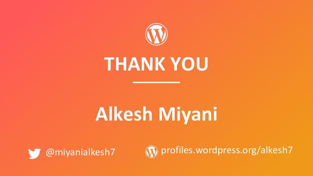 THANK YOU Alkesh Miyani @miyanialkesh7 profiles...