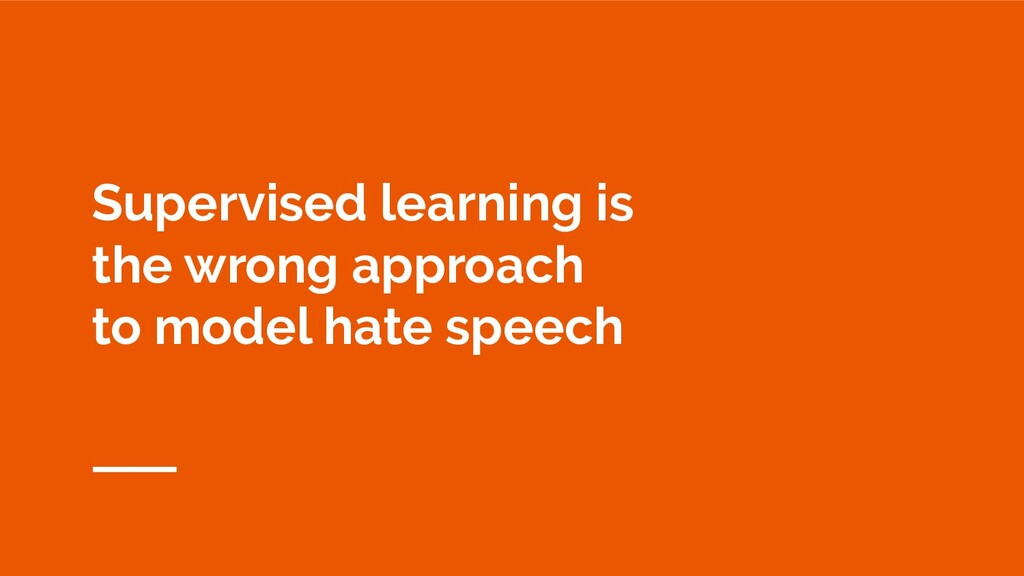 Supervised learning is the wrong approach to mo...