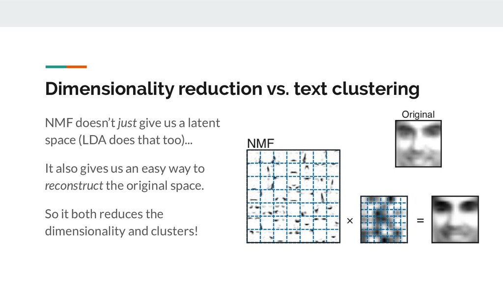 Dimensionality reduction vs. text clustering NM...