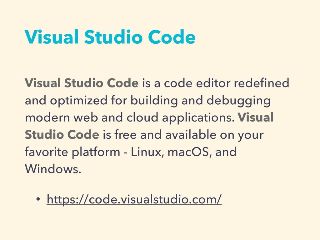 Visual Studio Code Visual Studio Code is a code...
