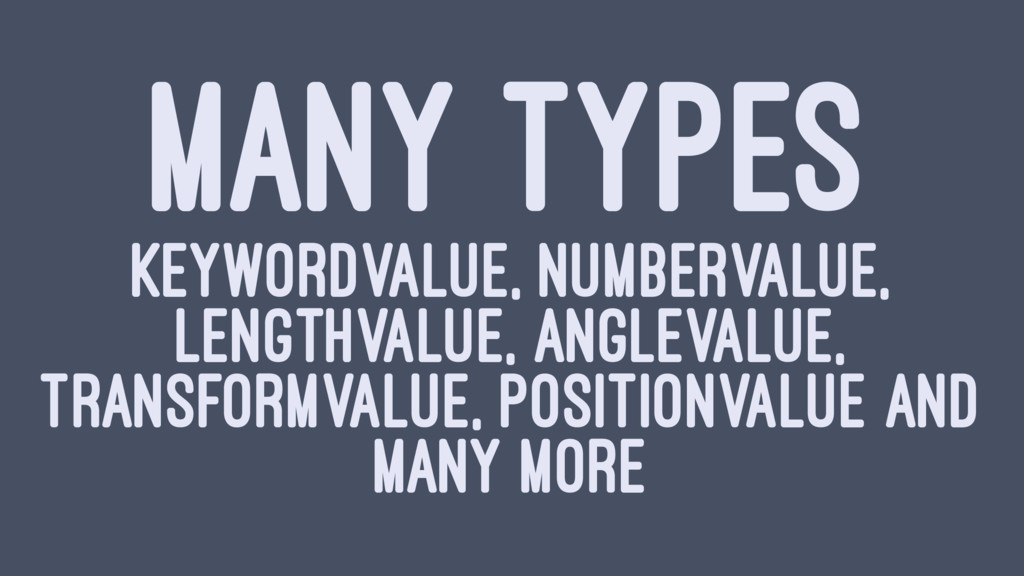 MANY TYPES KEYWORDVALUE, NUMBERVALUE, LENGTHVAL...