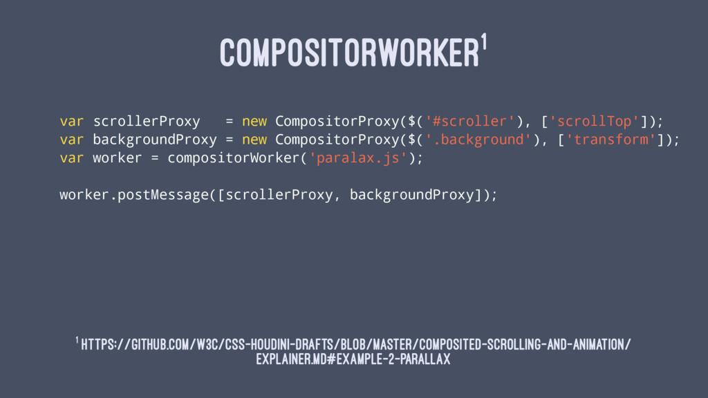 COMPOSITORWORKER1 var scrollerProxy = new Compo...