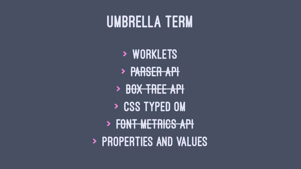 UMBRELLA TERM > Worklets > Parser API > Box Tre...
