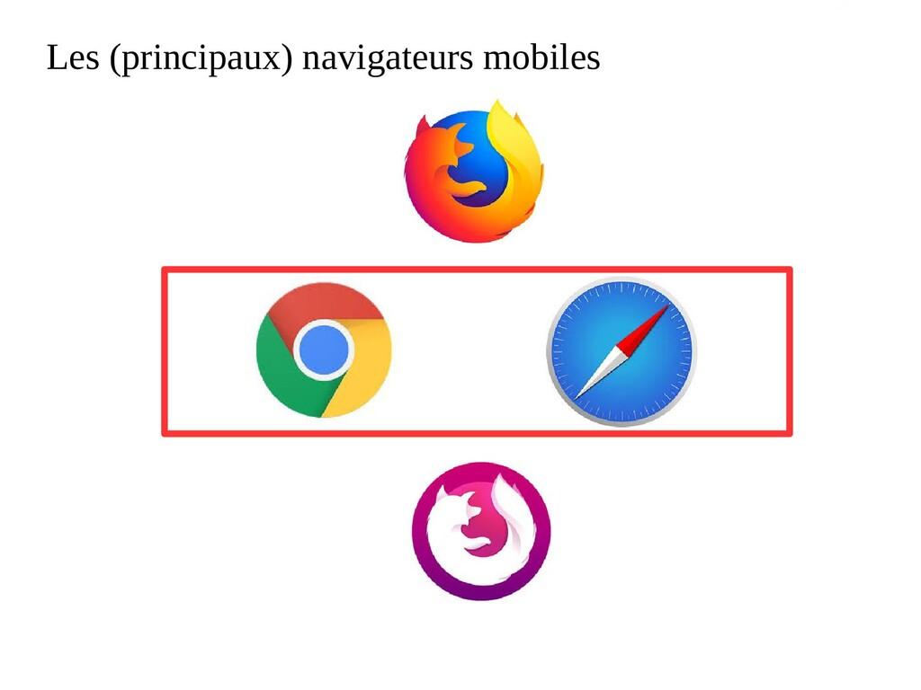Les (principaux) navigateurs mobiles