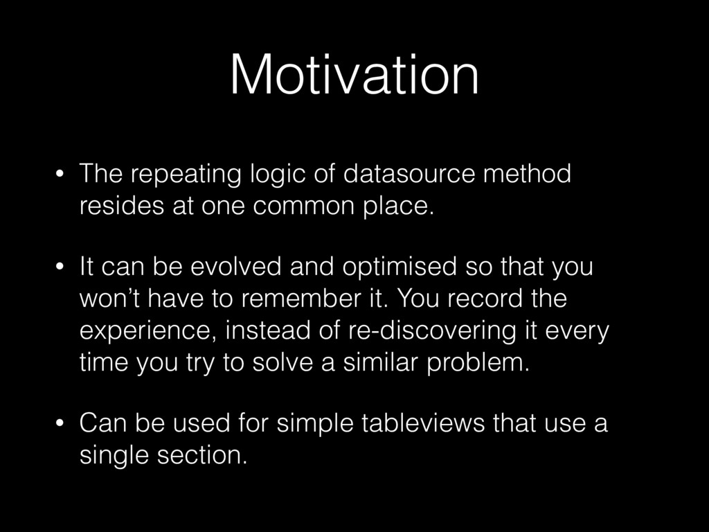 Motivation • The repeating logic of datasource ...