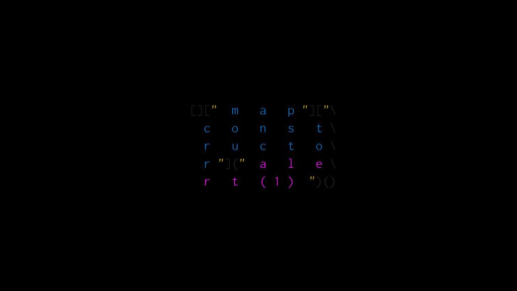 "[]["" m a p ""][""\ c o n s t \ r u c t o \ r ""](""..."