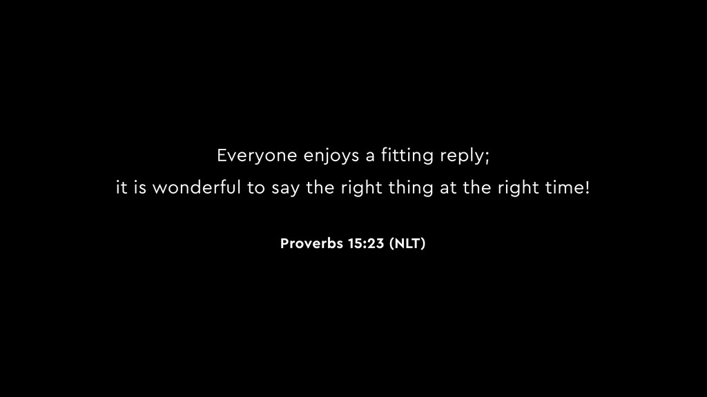 Everyone enjoys a fitting reply; it is wonderfu...