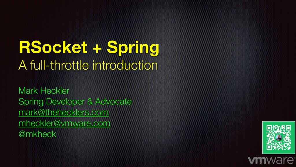 RSocket + Spring A full-throttle introduction M...