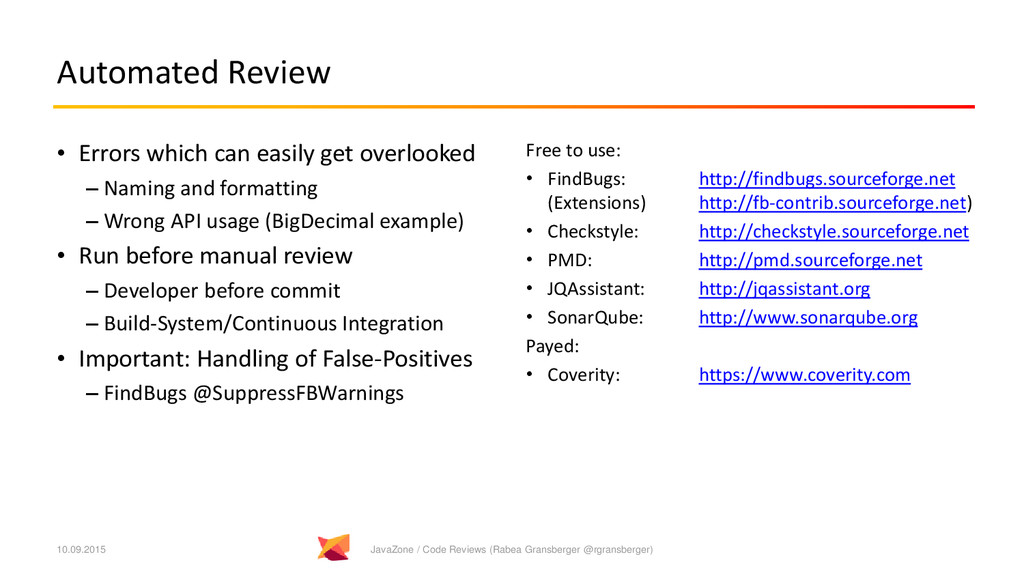 Automated Review • Errors which can easily get ...