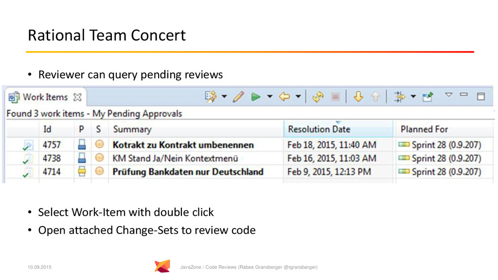 Rational Team Concert • Reviewer can query pend...