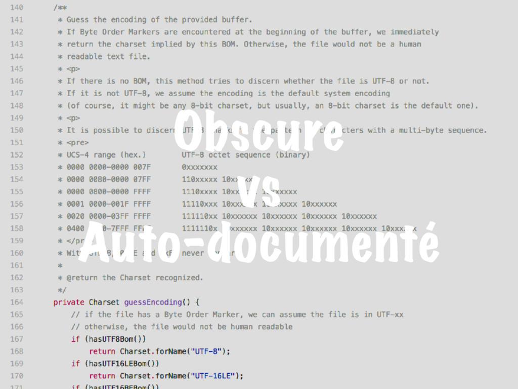 Obscure vs Auto-documenté