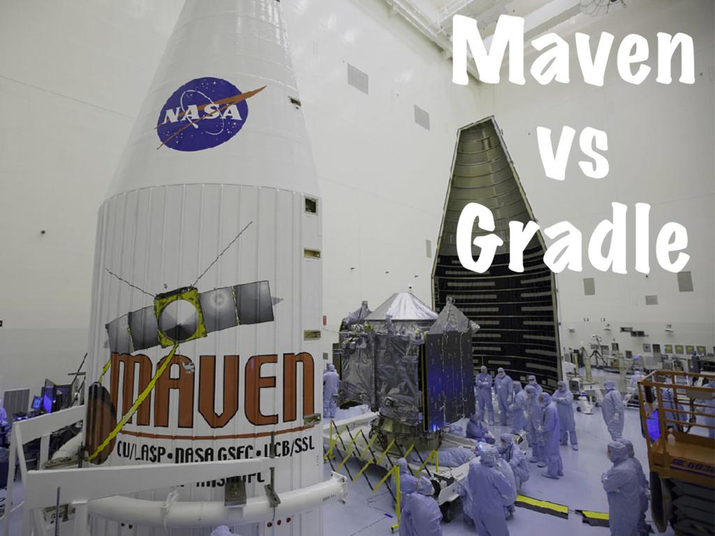 Maven vs Gradle