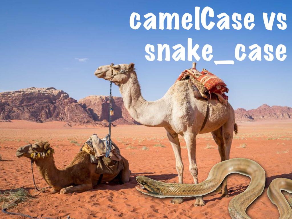 camelCase vs snake_case