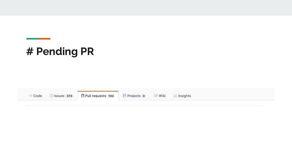 # Pending PR