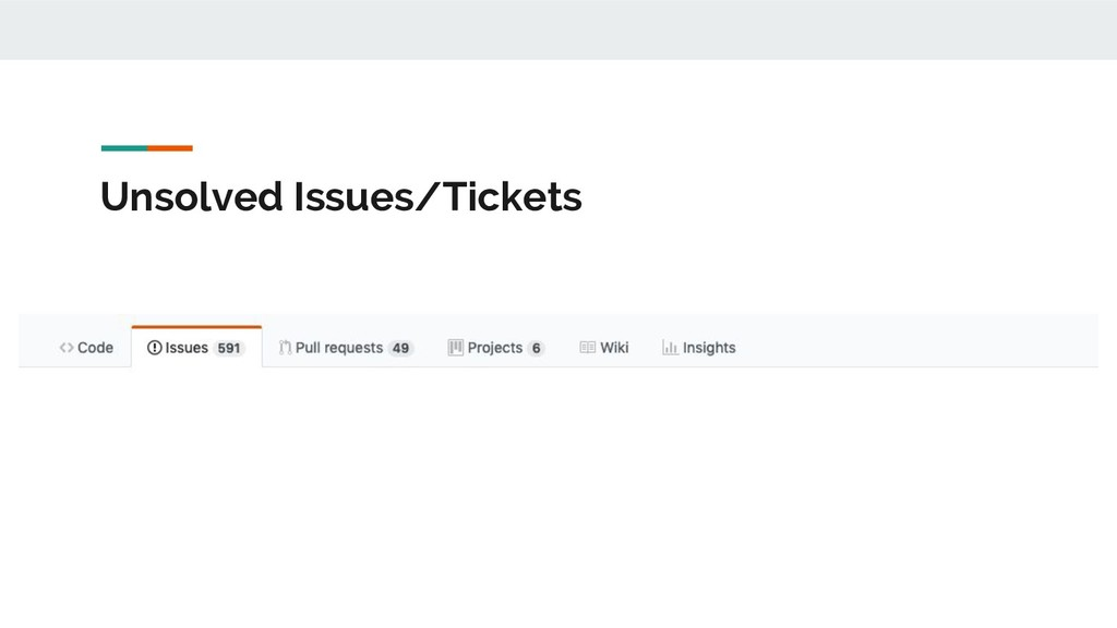 Unsolved Issues/Tickets