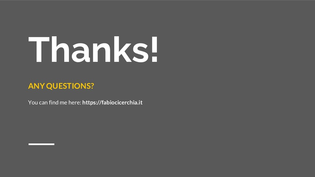 Thanks! ANY QUESTIONS? You can find me here: ht...