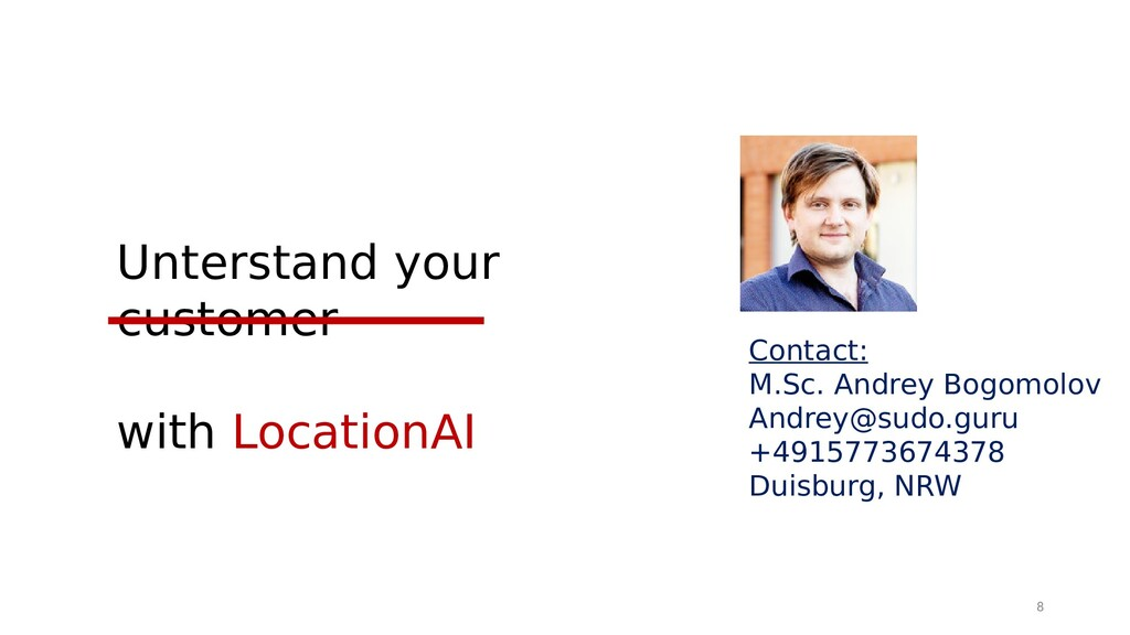 Unterstand your customer with LocationAI Contac...