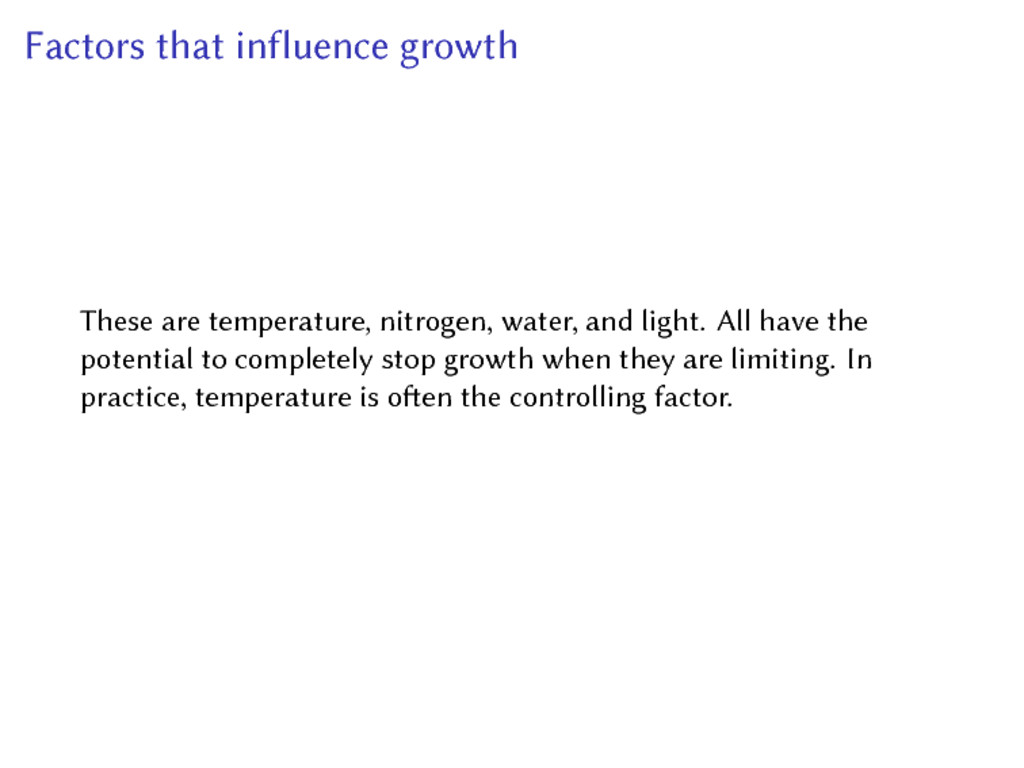 Factors that influence growth These are tempera...