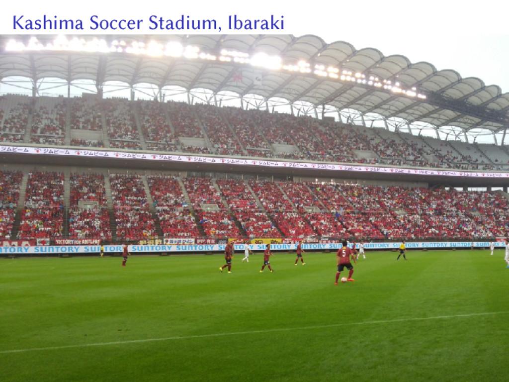 Kashima Soccer Stadium, Ibaraki
