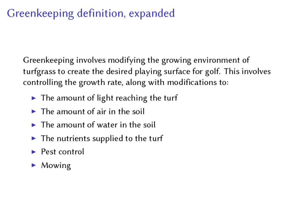 Greenkeeping definition, expanded Greenkeeping ...