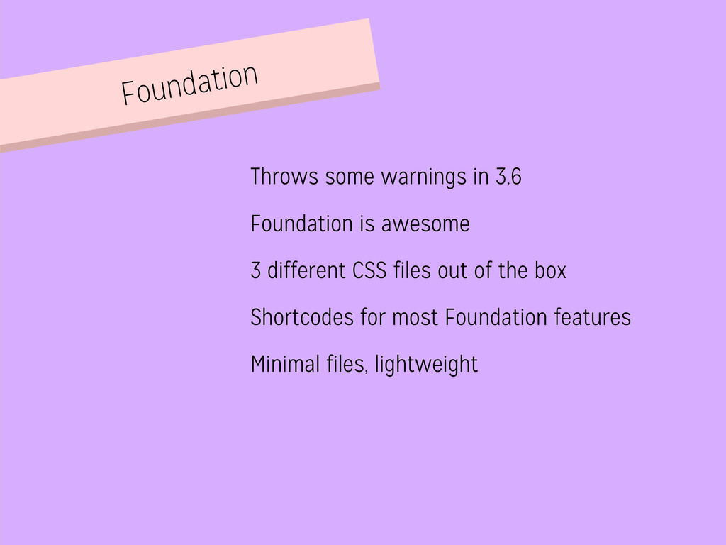 Foundation Throws some warnings in 3.6 Foundati...