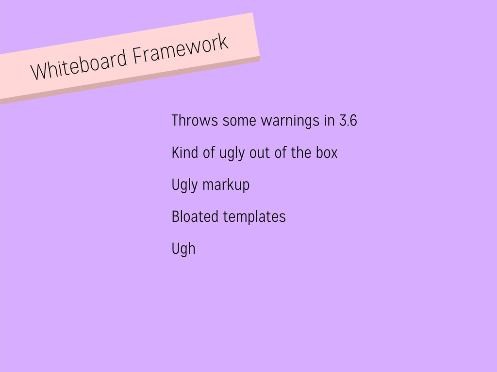 Whiteboard Framework Throws some warnings in 3....