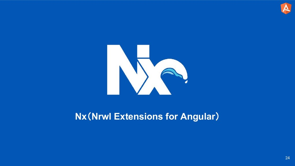 24 Nx(Nrwl Extensions for Angular)