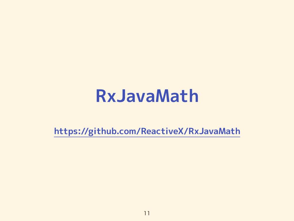 RxJavaMath https://github.com/ReactiveX/RxJavaM...