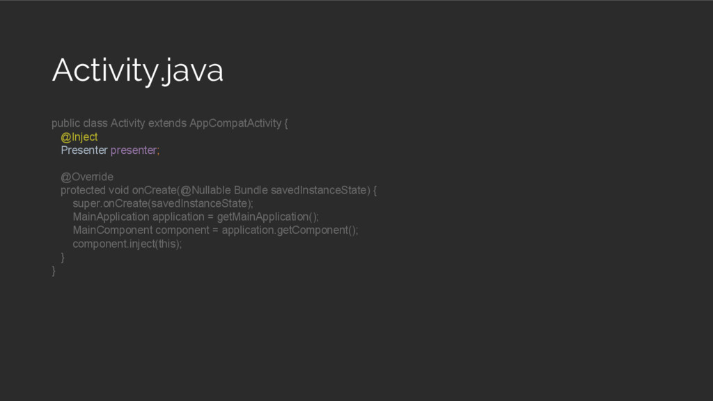 Activity.java public class Activity extends App...