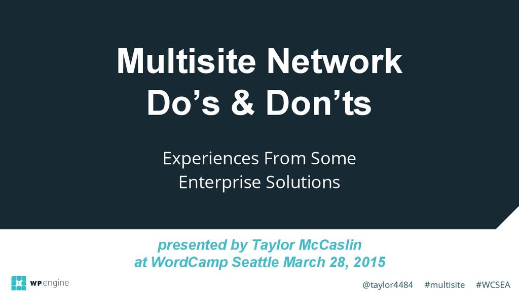 @taylor4484 #multisite #WCSEA Multisite Network...