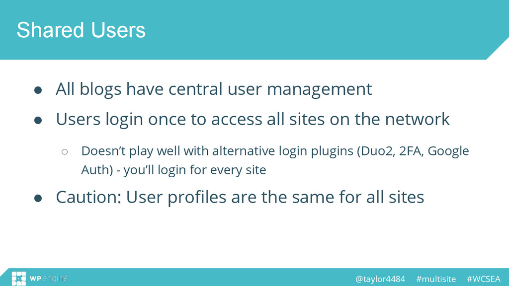 @taylor4484 #multisite #WCSEA Shared Users ● Al...