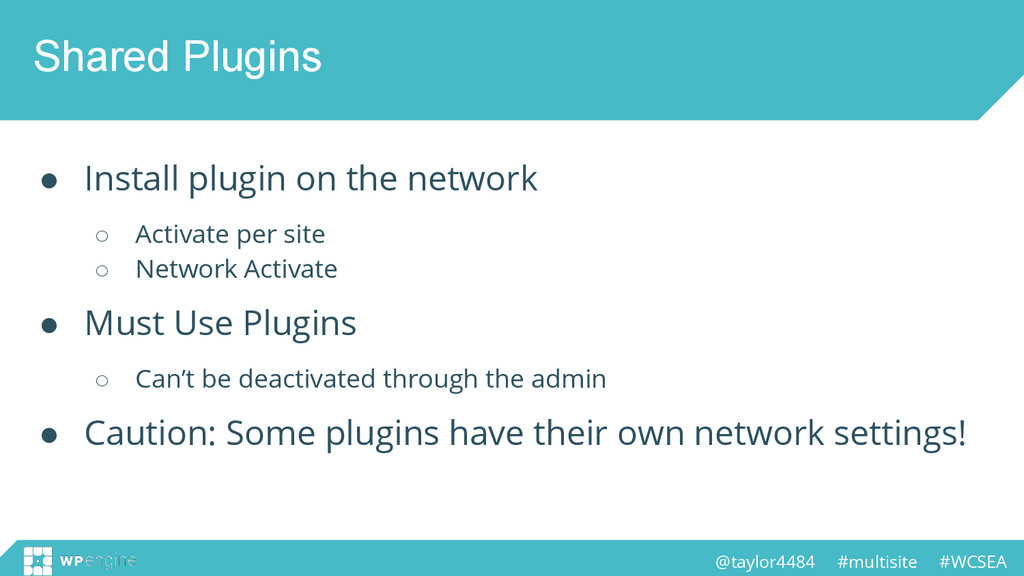 @taylor4484 #multisite #WCSEA Shared Plugins ● ...