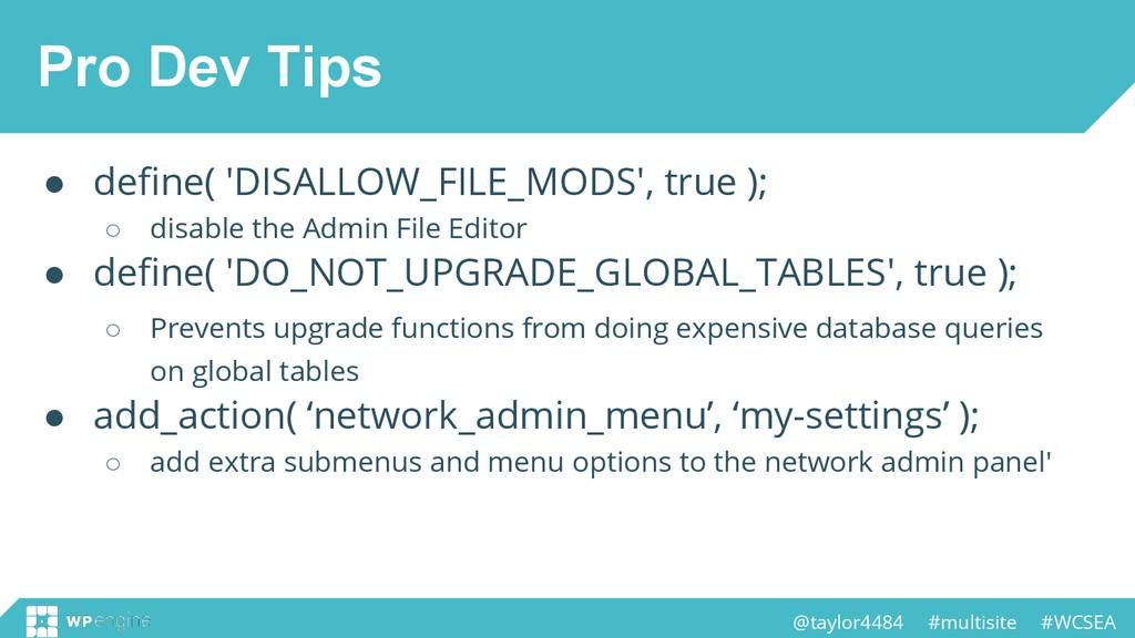@taylor4484 #multisite #WCSEA Pro Dev Tips ● de...