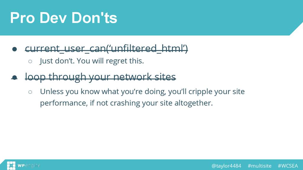 @taylor4484 #multisite #WCSEA Pro Dev Don'ts ● ...
