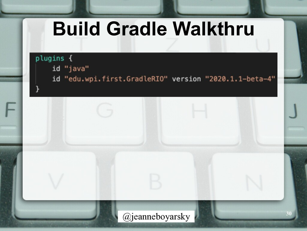 @jeanneboyarsky Build Gradle Walkthru 30