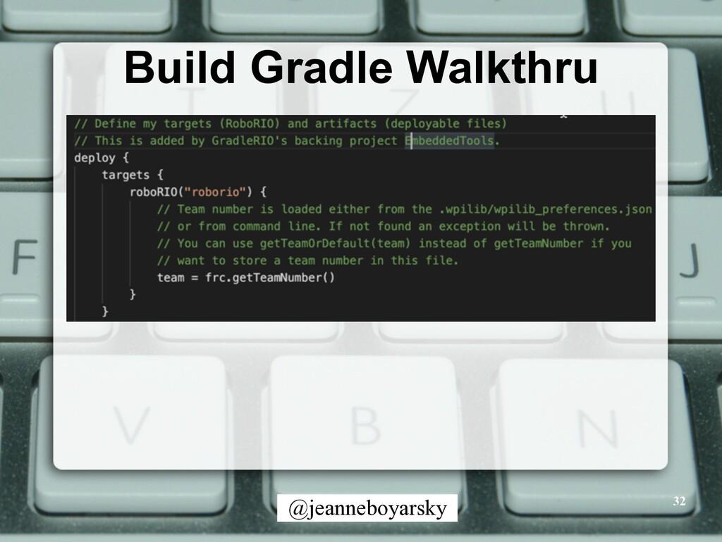 @jeanneboyarsky Build Gradle Walkthru 32