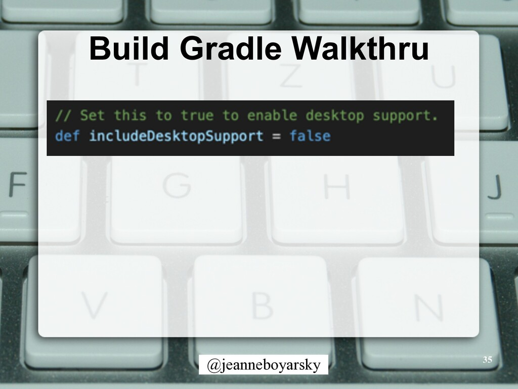 @jeanneboyarsky Build Gradle Walkthru 35