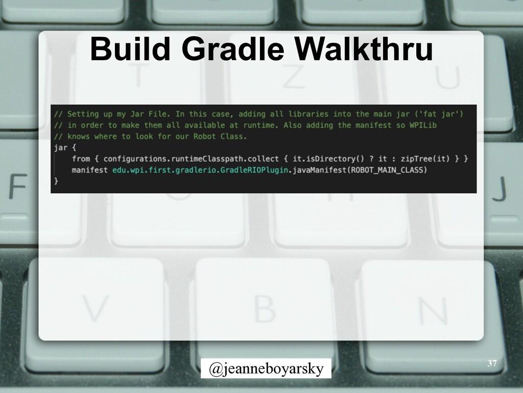 @jeanneboyarsky Build Gradle Walkthru 37