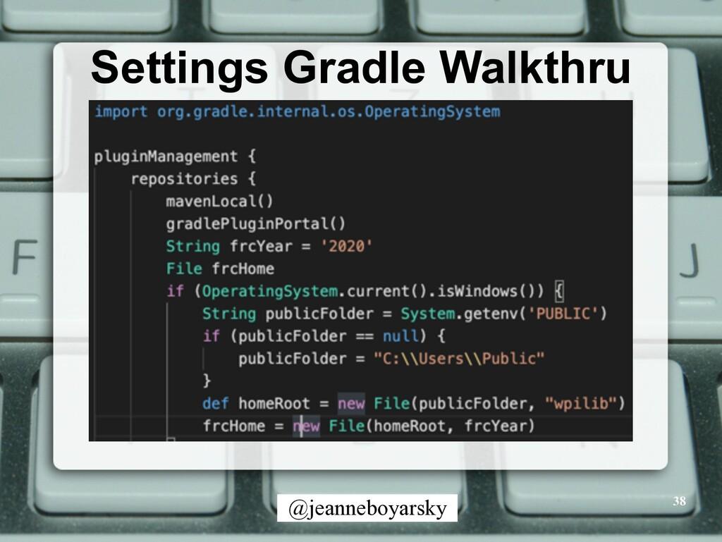 @jeanneboyarsky Settings Gradle Walkthru 38