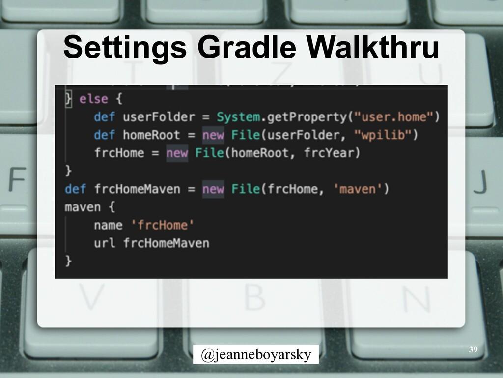 @jeanneboyarsky Settings Gradle Walkthru 39