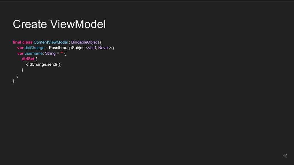 Create ViewModel final class ContentViewModel :...