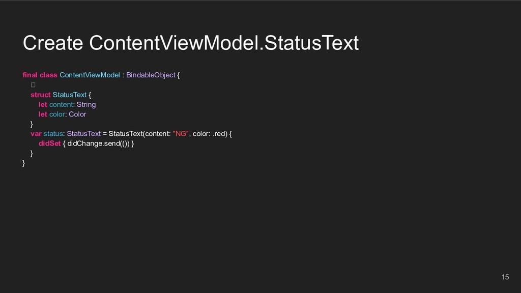 Create ContentViewModel.StatusText final class ...
