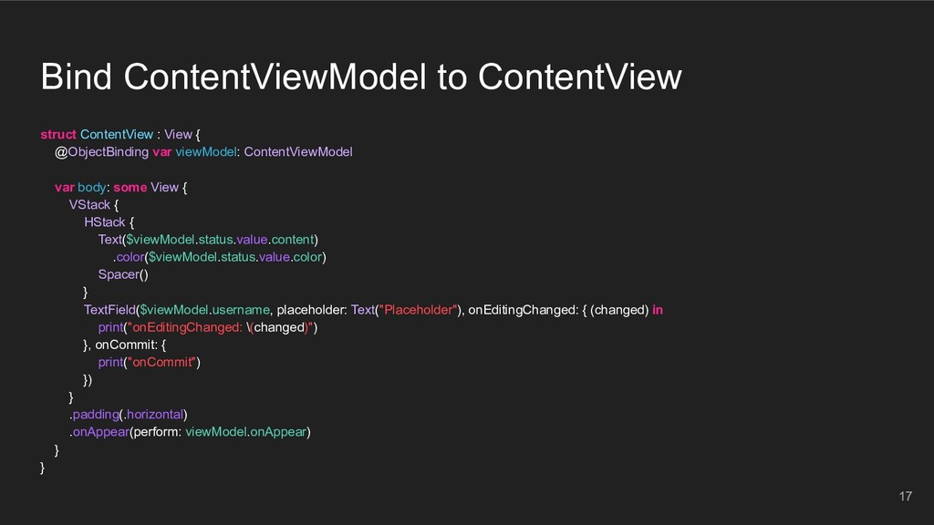 Bind ContentViewModel to ContentView struct Con...