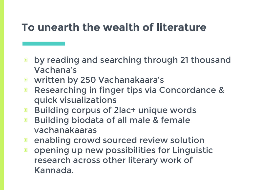 To unearth the wealth of literature ▣ by readin...