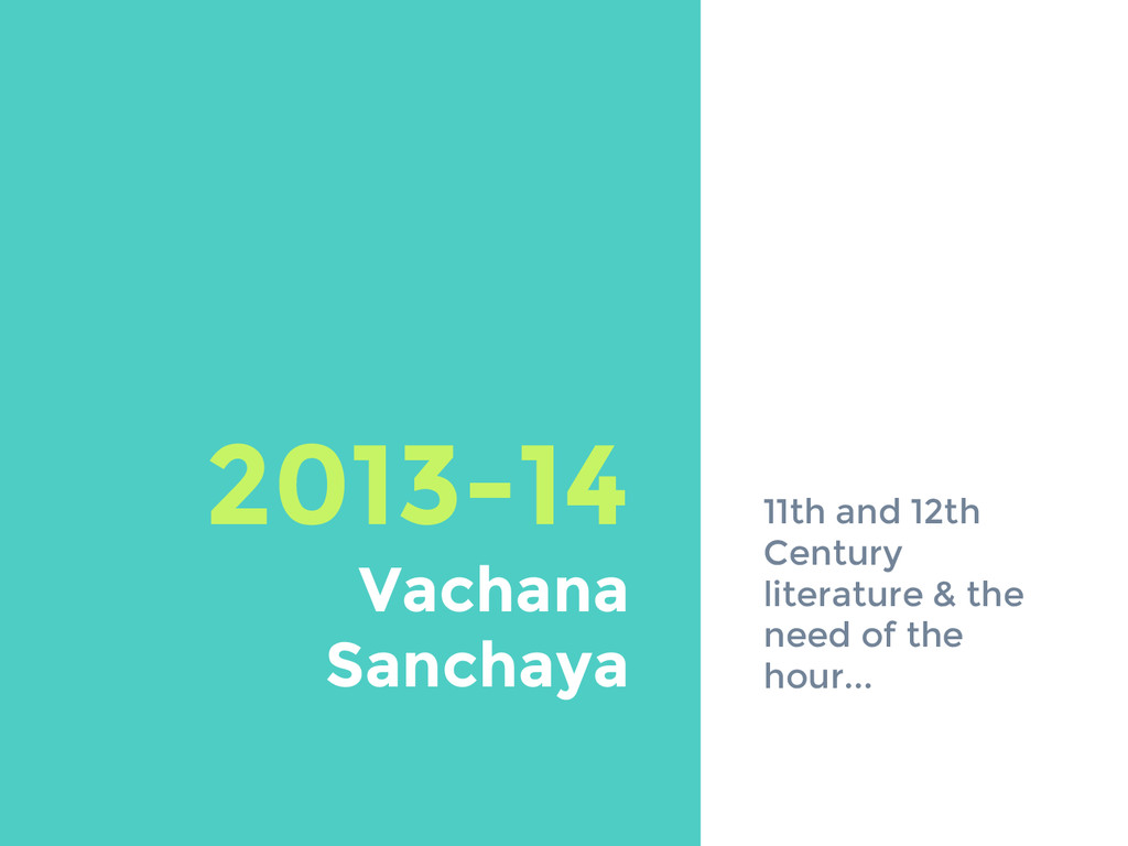 2013-14 Vachana Sanchaya 11th and 12th Century ...