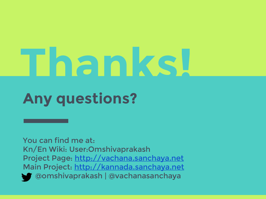 Thanks! Any questions? You can find me at: Kn/E...