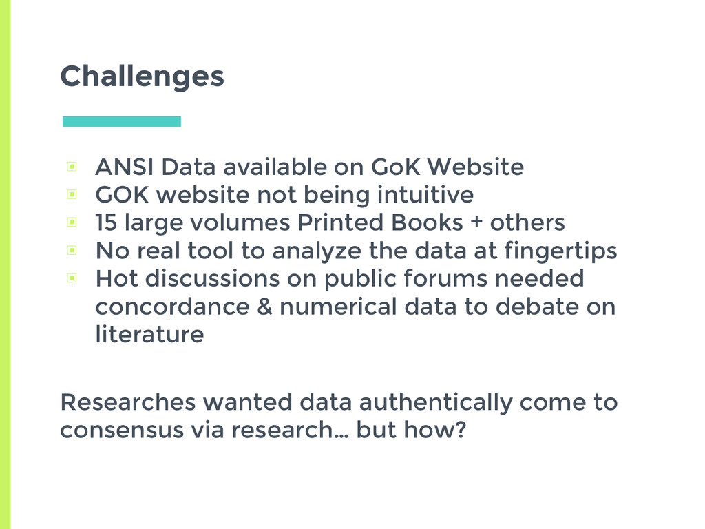 Challenges ▣ ANSI Data available on GoK Website...