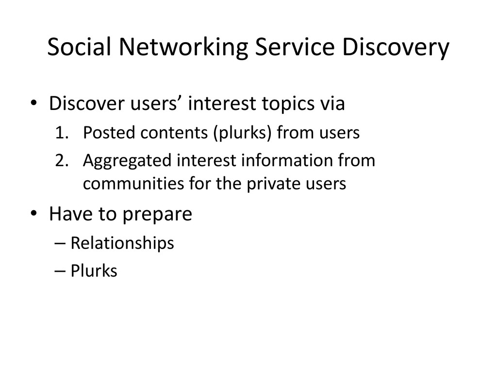 Social Networking Service Discovery • Discover ...