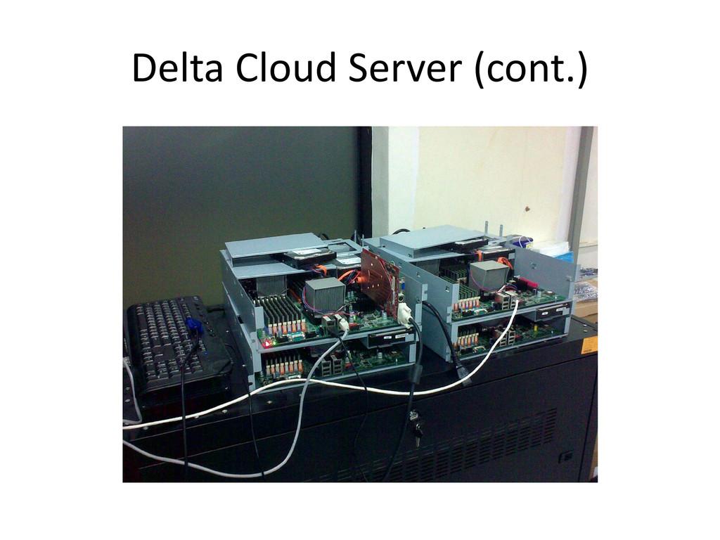 Delta Cloud Server (cont.)