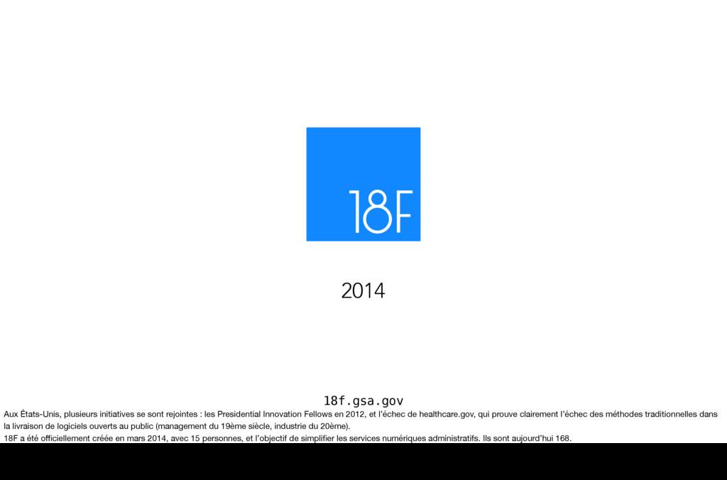 18f.gsa.gov 2014 Aux États-Unis, plusieurs init...